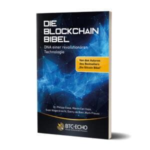 Die Blockchain Bibel – DNA einer revolutionären Technologie