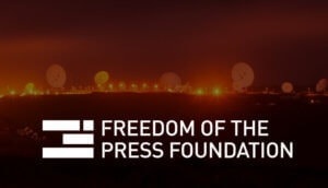 freedom of the press foundation