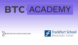 BTC-ECHO und Frankfurt School of Finance/Blockchaincenter, Distributed Ledger Consulting GmbH starten BTC-ACADEMY