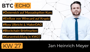 Der BTC-ECHO News-Check mit Jan Heinreich Meyer