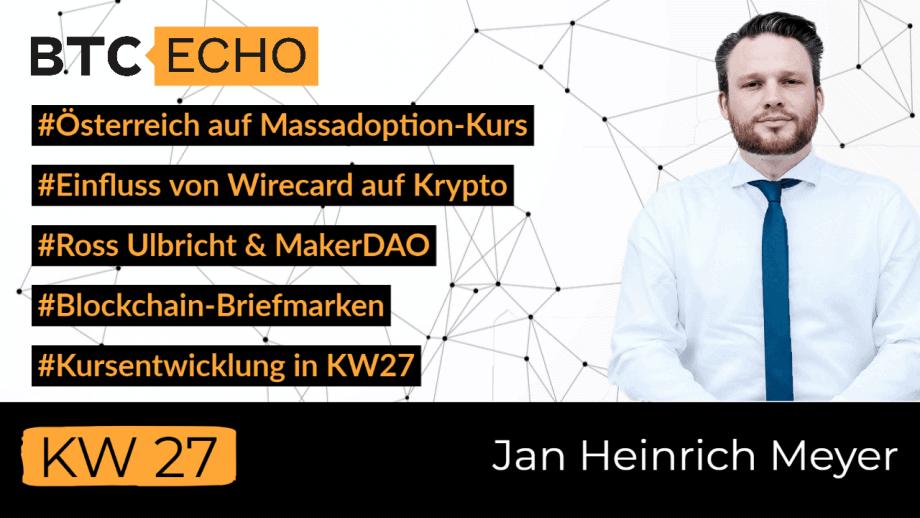 Der BTC-ECHO News-Check mit Jan Heinreich Meyer