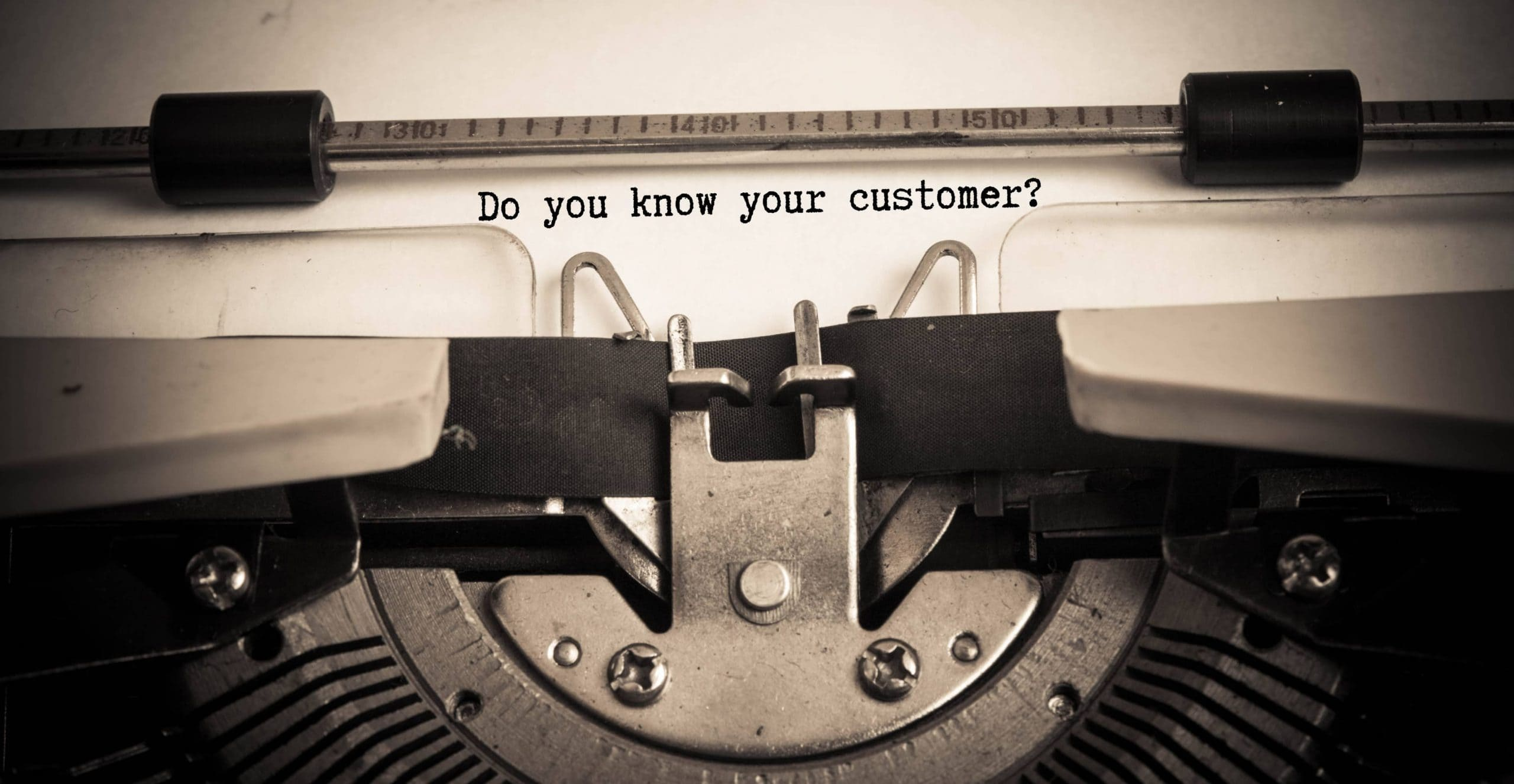 "Schreibmaschine schreibt ""Do you know your customer?"""