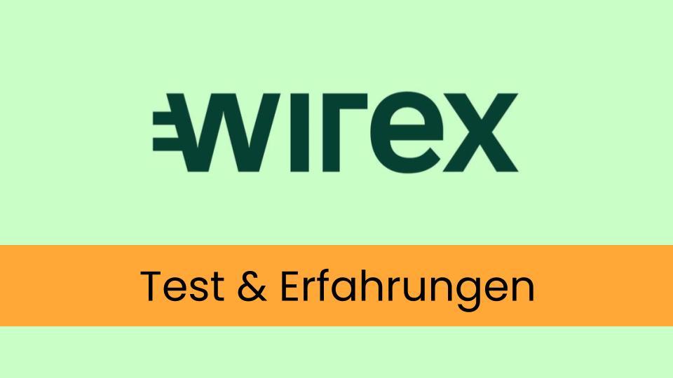 wirex test und erfahrungen