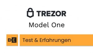 Trezor Model One Test Erfahrungen