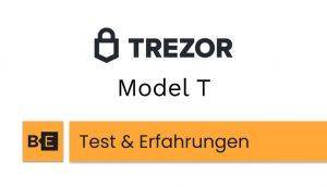 Trezor Model T Test Erfahrungen